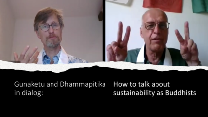 How to talk about sustainability as Buddhists?